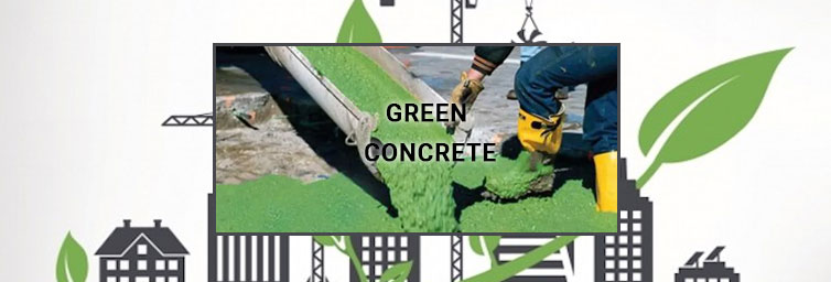 Green Concrete - An Eco-Friendly Building Material