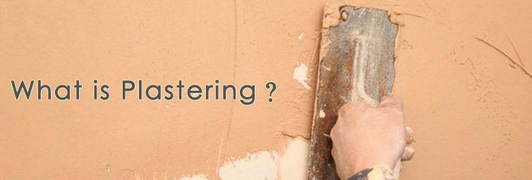 Building Finishes - Plastering and its Types