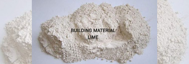 Building Material Lime - Types, Properties and Uses