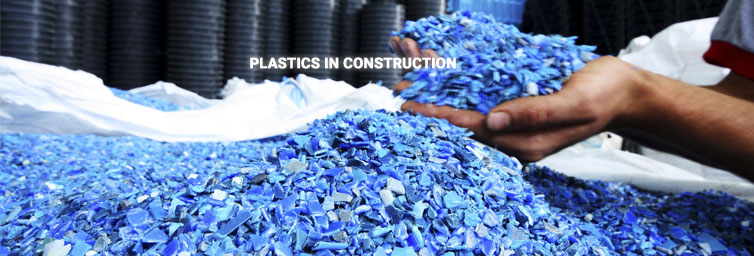 Properties of Plastics and its Uses in Construction