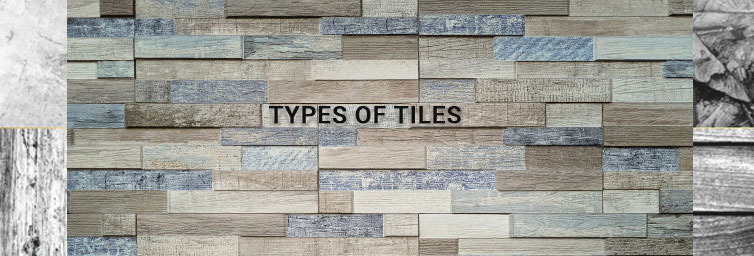 Types of Tiles you cannot Ignore in Home Renovation